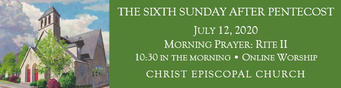 July 12 2020 Morning Prayer Rite II